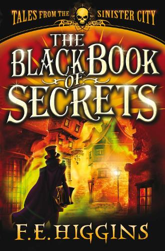 The Black Book of Secrets - Tales From The Sinister City (Paperback)