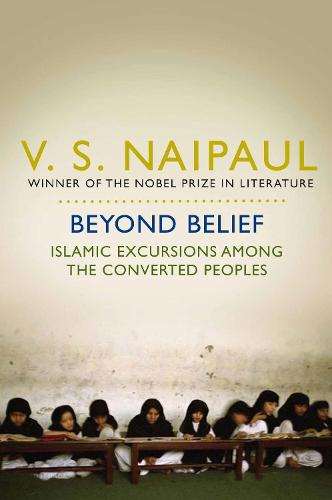Beyond Belief: Islamic Excursions Among the Converted Peoples (Paperback)