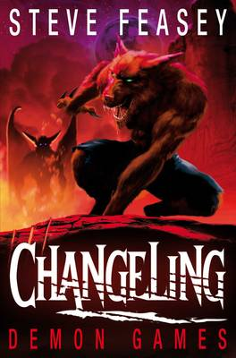 Changeling: Demon Games (Paperback)