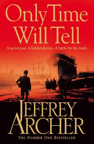 Only Time Will Tell - The Clifton Chronicles (Paperback)