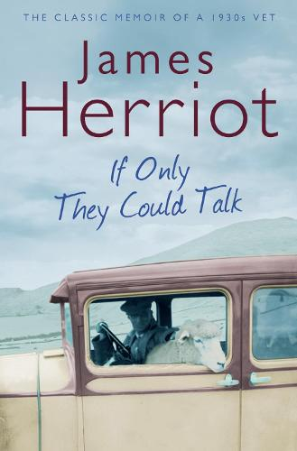 If Only They Could Talk: The Classic Memoir of a 1930s Vet (Paperback)