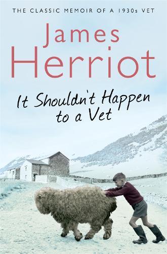 It Shouldn't Happen to a Vet: The Classic Memoir of a 1930s Vet (Paperback)