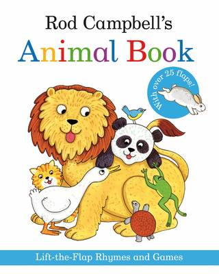 Rod Campbell's Animal Book: Lift-the-Flap Rhymes and Games (Paperback)