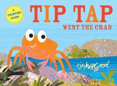 TIP TAP Went the Crab (Paperback)