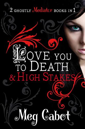 The Mediator: Love You to Death and High Stakes (Paperback)