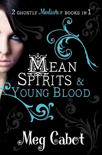 The Mediator: Mean Spirits and Young Blood (Paperback)