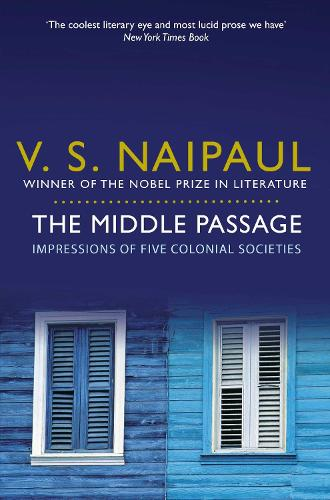 The Middle Passage: Impressions of Five Colonial Societies (Paperback)