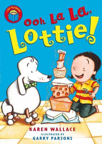 I Am Reading: Oh La La Lottie (Paperback)