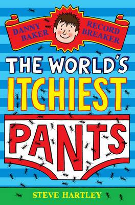 Danny Baker Record Breaker 5: The World's Itchiest Pants (Paperback)