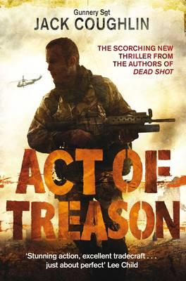 Act of Treason - Gunnery Sergeant Kyle Swanson Series 4 (Paperback)