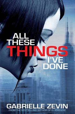 All These Things I've Done - Birthright Trilogy (Paperback)