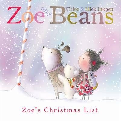 Zoe and Beans: Zoe's Christmas List - Zoe and Beans (Paperback)