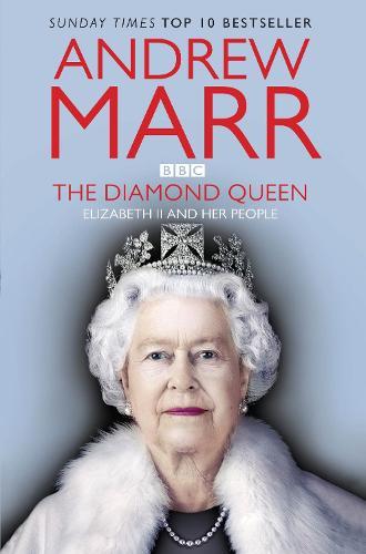 The Diamond Queen: Elizabeth II and Her People (Paperback)
