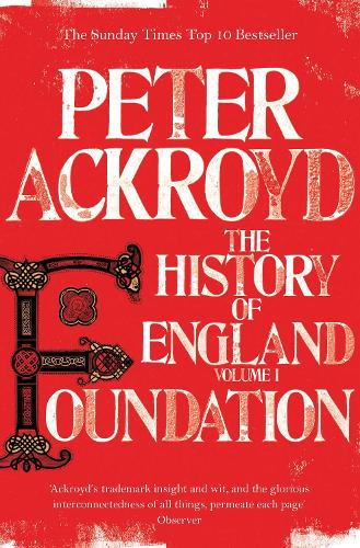 Foundation: The History of England Volume I - The History of England (Paperback)