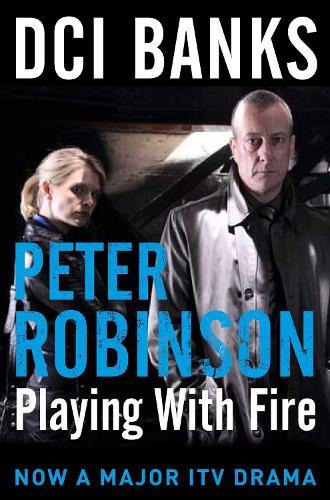 DCI Banks: Playing With Fire - The Inspector Banks series (Paperback)