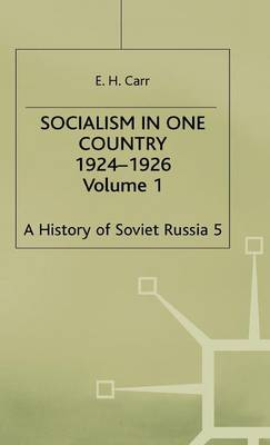 History of Soviet Russia: Socialism in One Country 1924-1926 Section 3 - History of Soviet Russia Pt. 5 (Hardback)