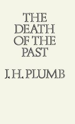 The Death of the Past (Hardback)