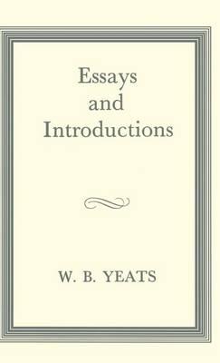 Essays and Introductions (Hardback)