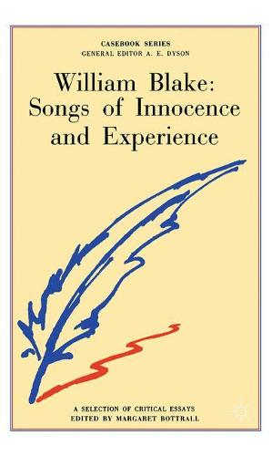 William Blake: Songs of Innocence and Experience - Casebooks Series (Paperback)