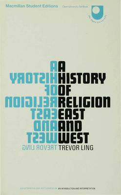 A History of Religion East and West: An Introduction and Interpretation (Paperback)