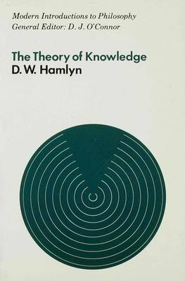 The Theory of Knowledge - Modern Introductions to Philosophy (Paperback)