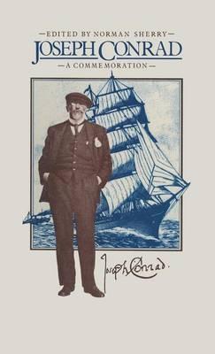 Joseph Conrad: A Commemoration (Hardback)