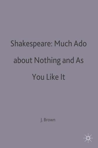 Shakespeare: Much Ado about Nothing and As You Like It - Casebooks Series (Paperback)