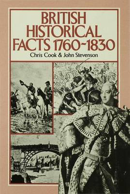 British Historical Facts, 1760-1830 - Palgrave Historical and Political Facts (Hardback)