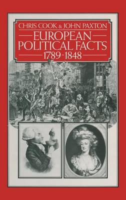 European Political Facts 1789-1848 - Palgrave Historical and Political Facts (Hardback)