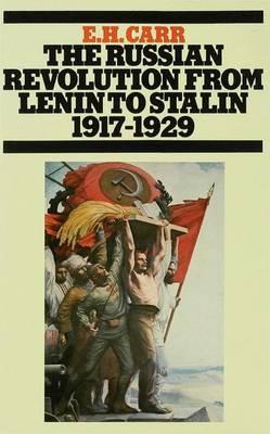 The Russian Revolution from Lenin to Stalin, 1917-1929 (Hardback)