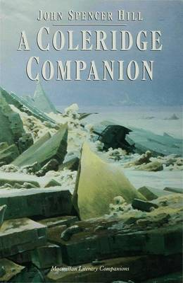 A Coleridge Companion: An Introduction to the Major Poems and the Biographia Literaria - Literary Companions (Hardback)