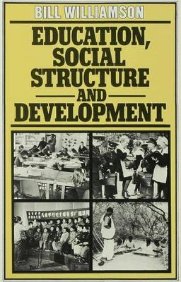 Education, Social Structure and Development (Hardback)