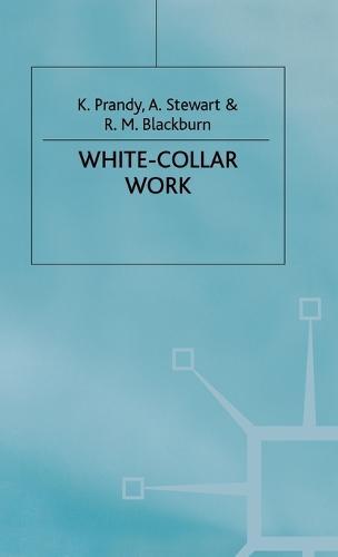 White-Collar Work - Cambridge Studies in Sociology (Hardback)