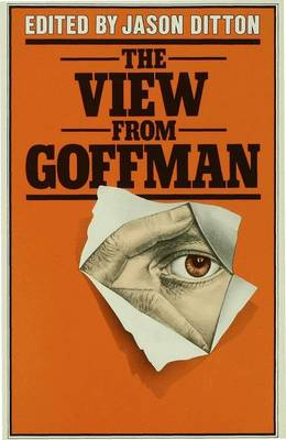 The View from Goffman (Hardback)