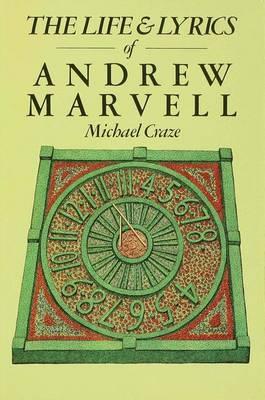 The Life and Lyrics of Andrew Marvell (Hardback)