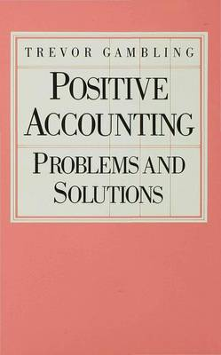 Positive Accounting: Problems and Solutions (Hardback)