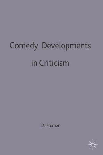 Comedy: Developments in Criticism - Casebooks Series (Paperback)