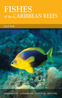 Fishes of the Caribbean Reefs - Macmillan Caribbean Natural History (Paperback)