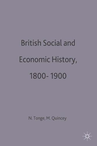 British Social and Economic History 1800-1900 - Documents and Debates (Paperback)