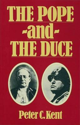The Pope and the Duce: International Impacts of the Lateran Agreements (Hardback)