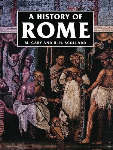 A History of Rome: Down to the Age of Constantine (Paperback)