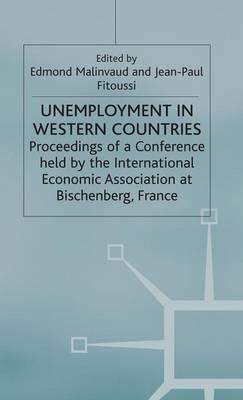 Unemployment in Western Countries - International Economic Association Series (Hardback)