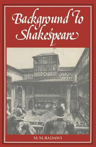 Background to Shakespeare (Paperback)