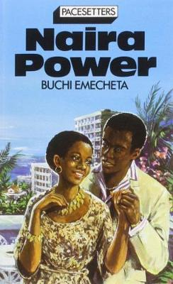 Naira Power - Pacesetter (Paperback)