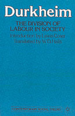 The Division of Labour in Society - Contemporary social theory (Paperback)