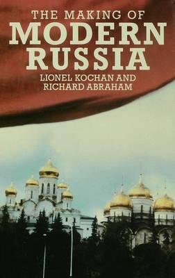 The Making of Modern Russia (Hardback)