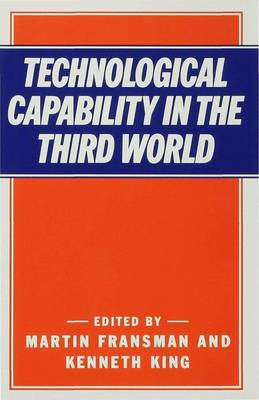 Technological Capability in the Third World (Hardback)