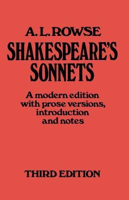 Shakespeare's Sonnets: A Modern Edition, with Prose Versions, Introduction and Notes (Paperback)