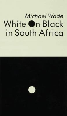 White on Black in South Africa: A Study of English-Language Inscriptions of Skin Colour (Hardback)