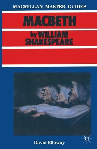 Shakespeare: Macbeth - Macmillan Master Guides (Paperback)